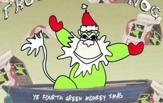 Frothing The Nog: Ye Fourth Green Monkey Xmas