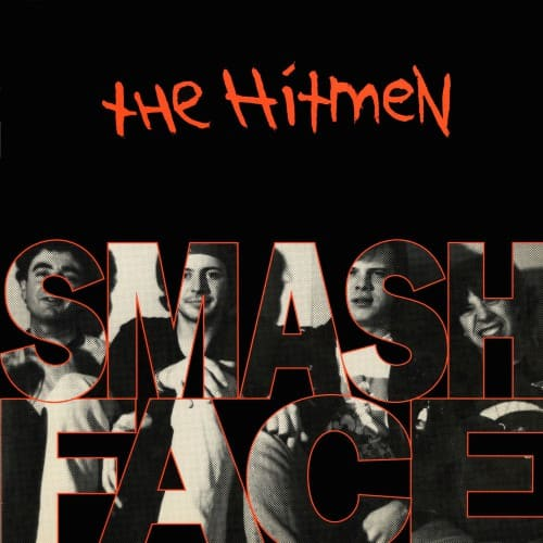 The Hitmen - Smashface