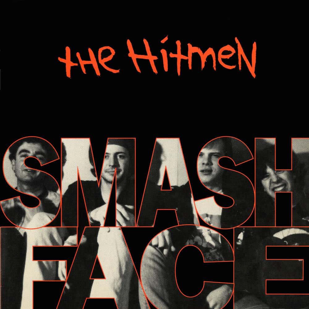The Hitmen - Smashface
