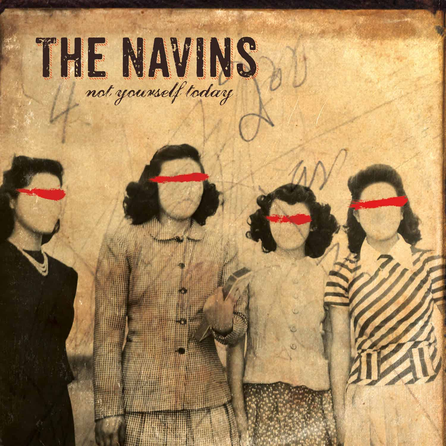 The Navins - Not Yourself Today