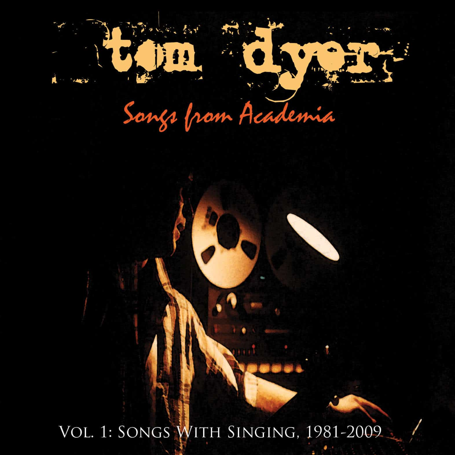 Tom Dyer - Songs From Academia Vol. 1