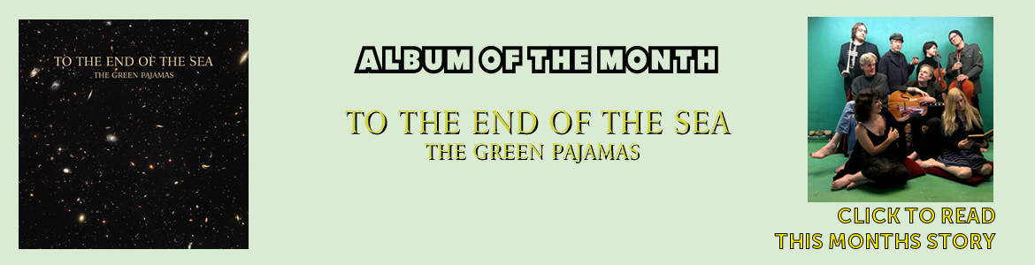 The Green Pajamas - To The End Of The Sea-banner