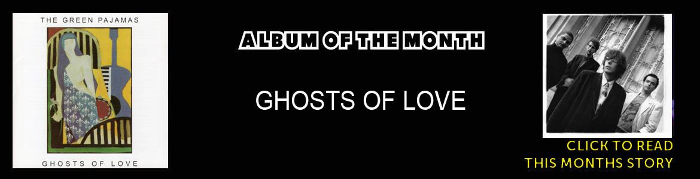 Green Pajamas - Ghosts of Love