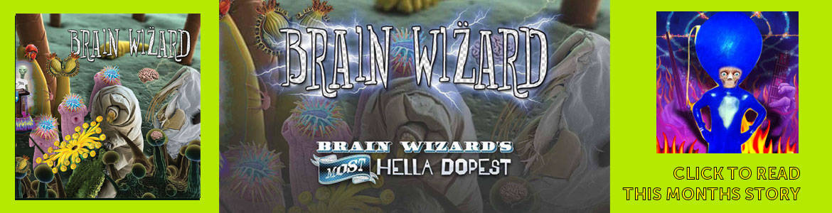 Brain Wizard's Most Hella Dopest