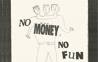 Me THree - No Money- No Fun