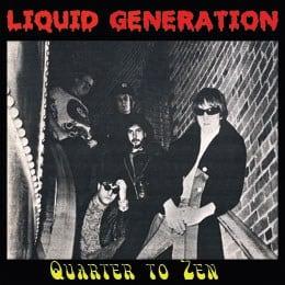 March 2016: Liquid Generation – Quarter To Zen