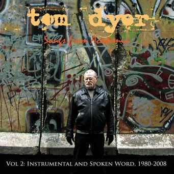 Jan. 2010: Tom Dyer – Songs From Academia Vol. 2