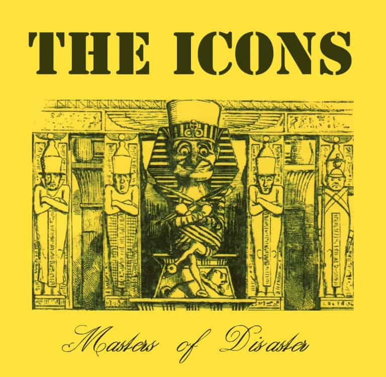 The Icons - Masters of Disaster