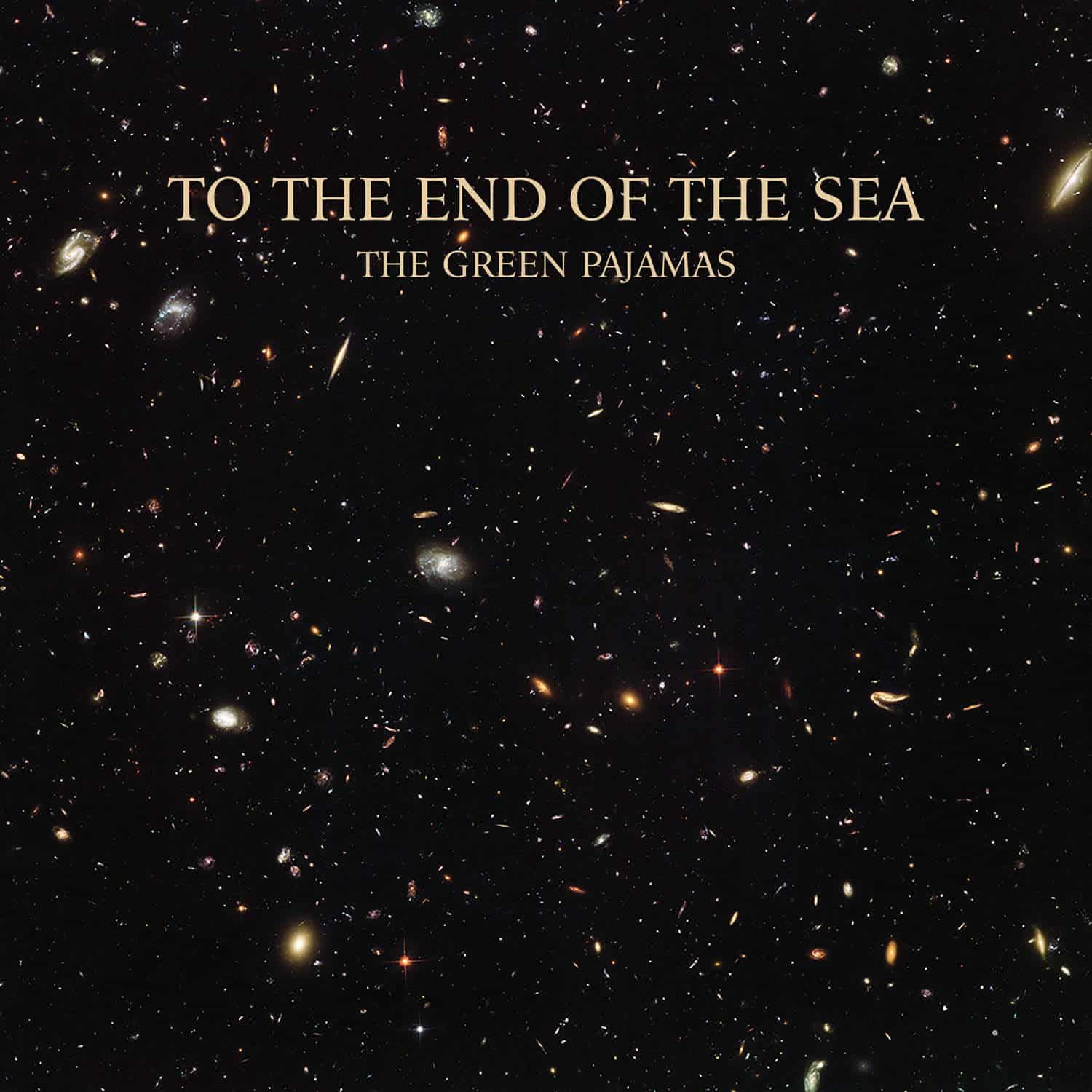 NEW GREEN PAJAMAS – TO THE END OF THE SEA – OUT NOW!!