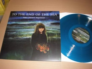 The Green Pajamas - To the End of the Sea vinyl