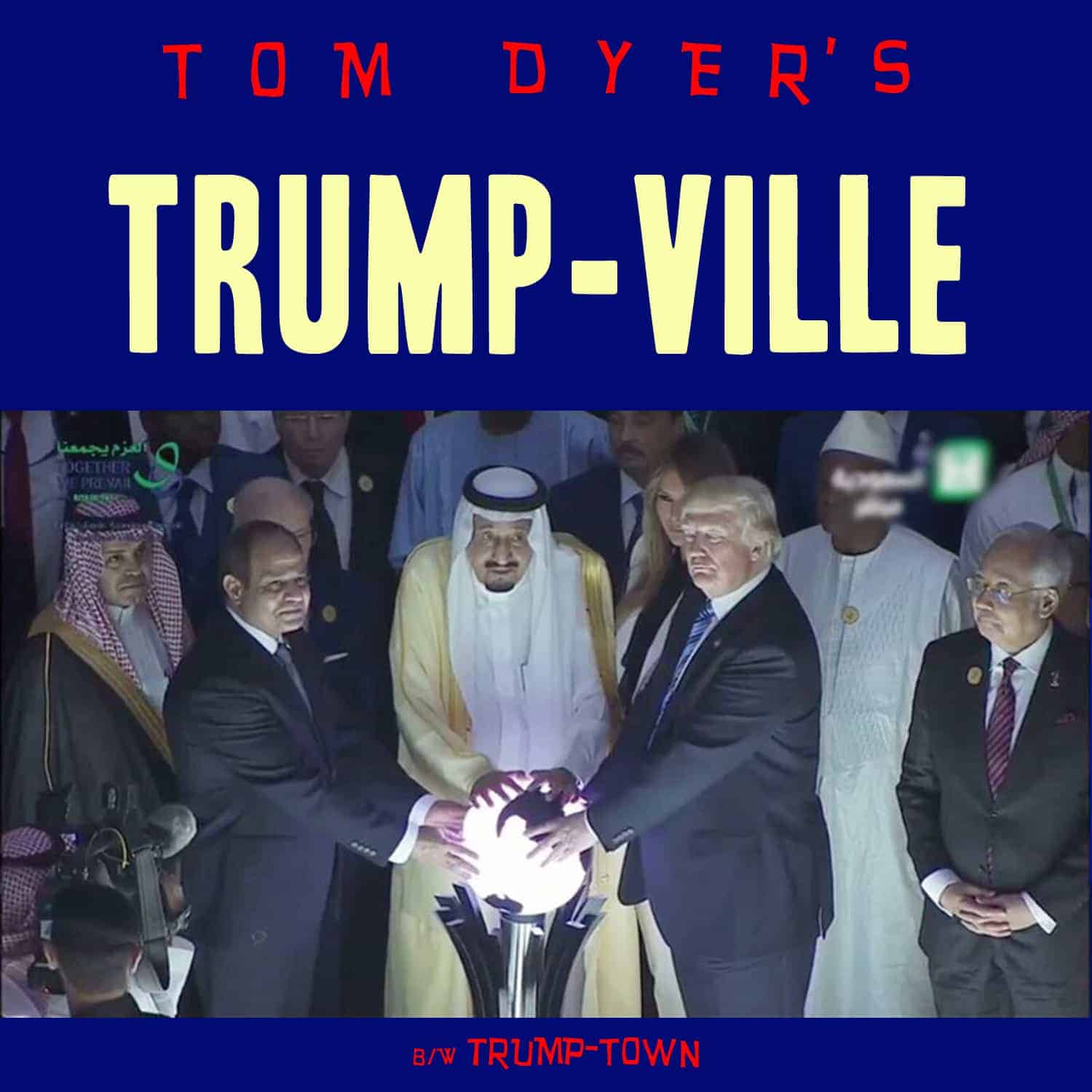 Tom Dyer - Trump-ville Cover