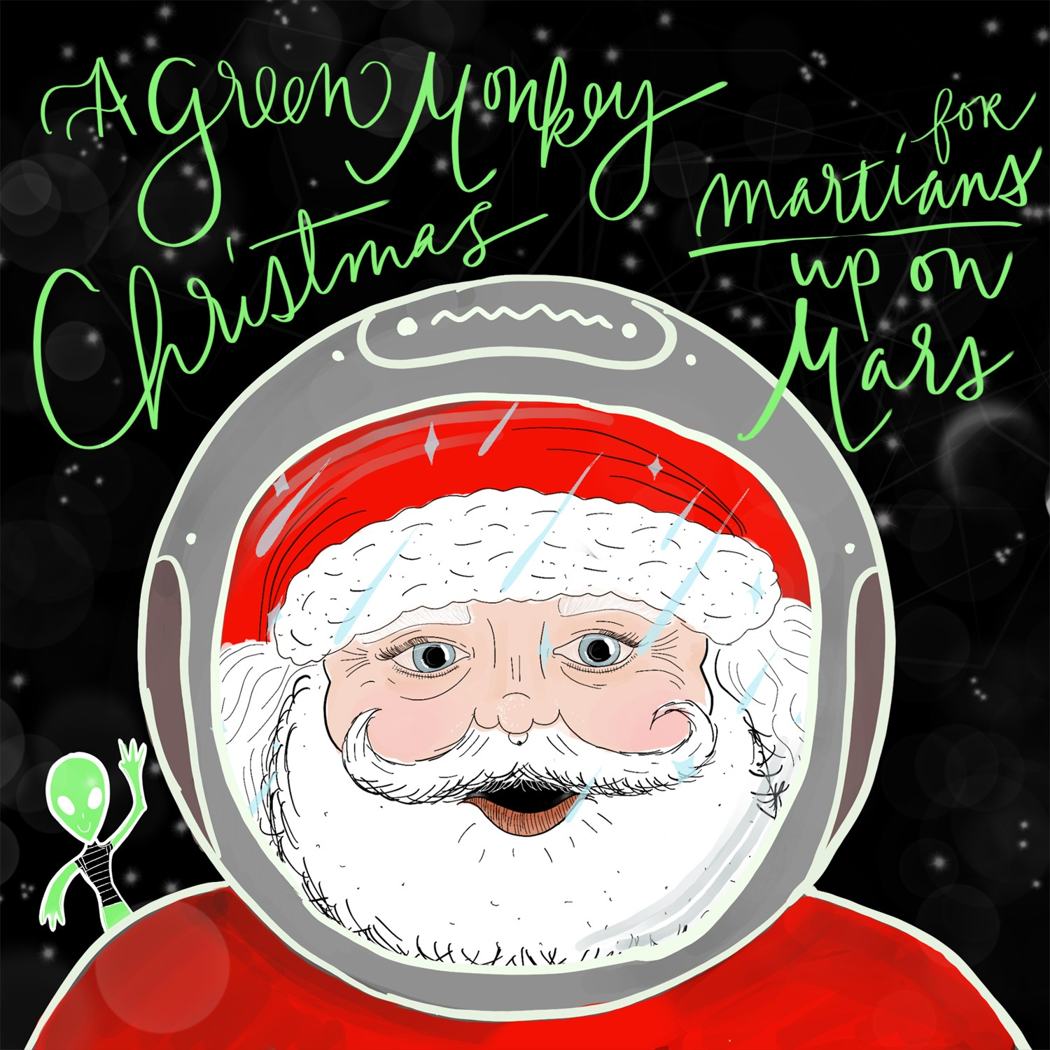 Dec. 2018: A Green Monkey Christmas For Martians Up On Mars