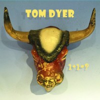 Tom Dyer - 1+1=? cover