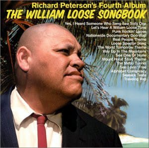 Richard Peterson - William Loose Songbook