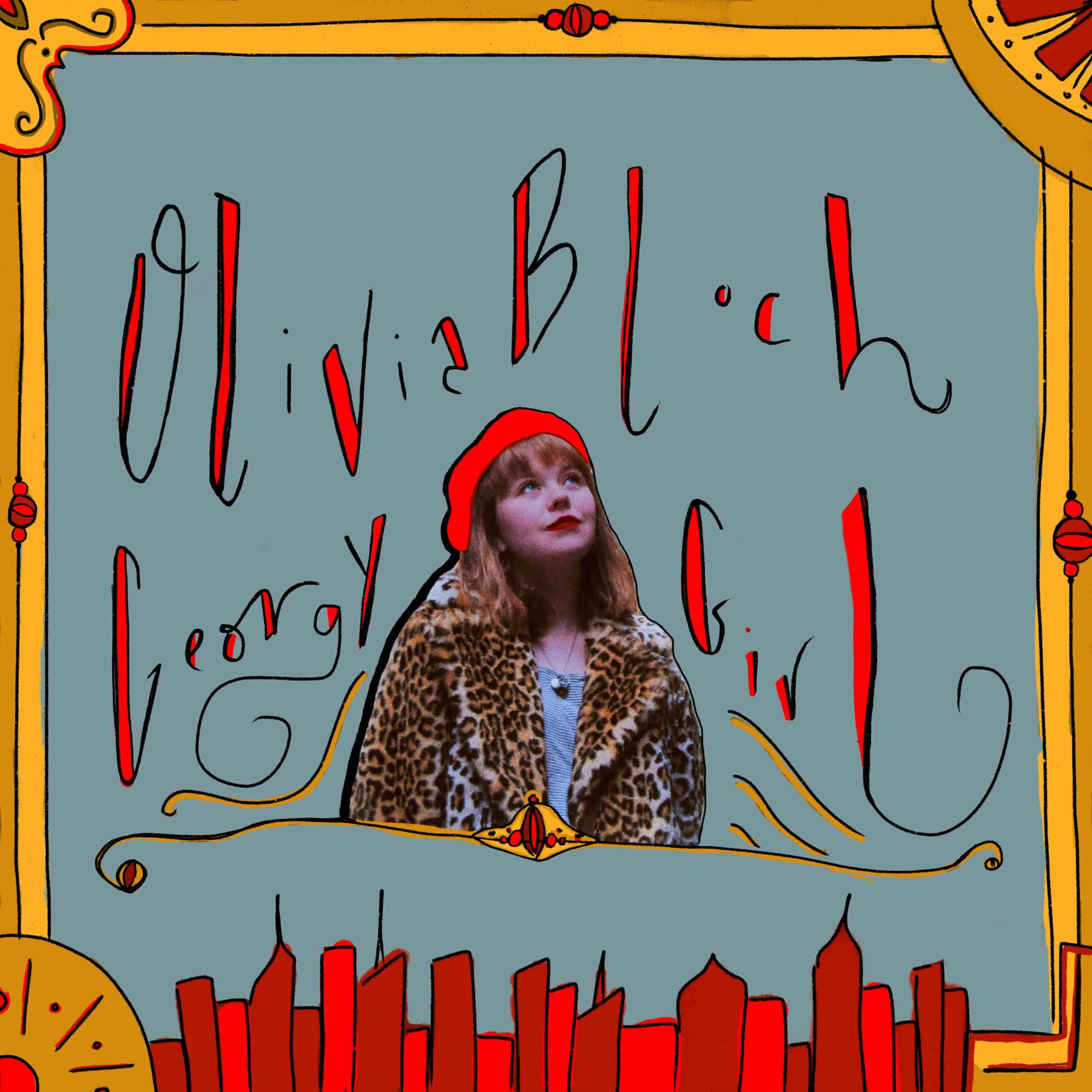 Feb. 2020: Olivia Bloch – Georgy Girl