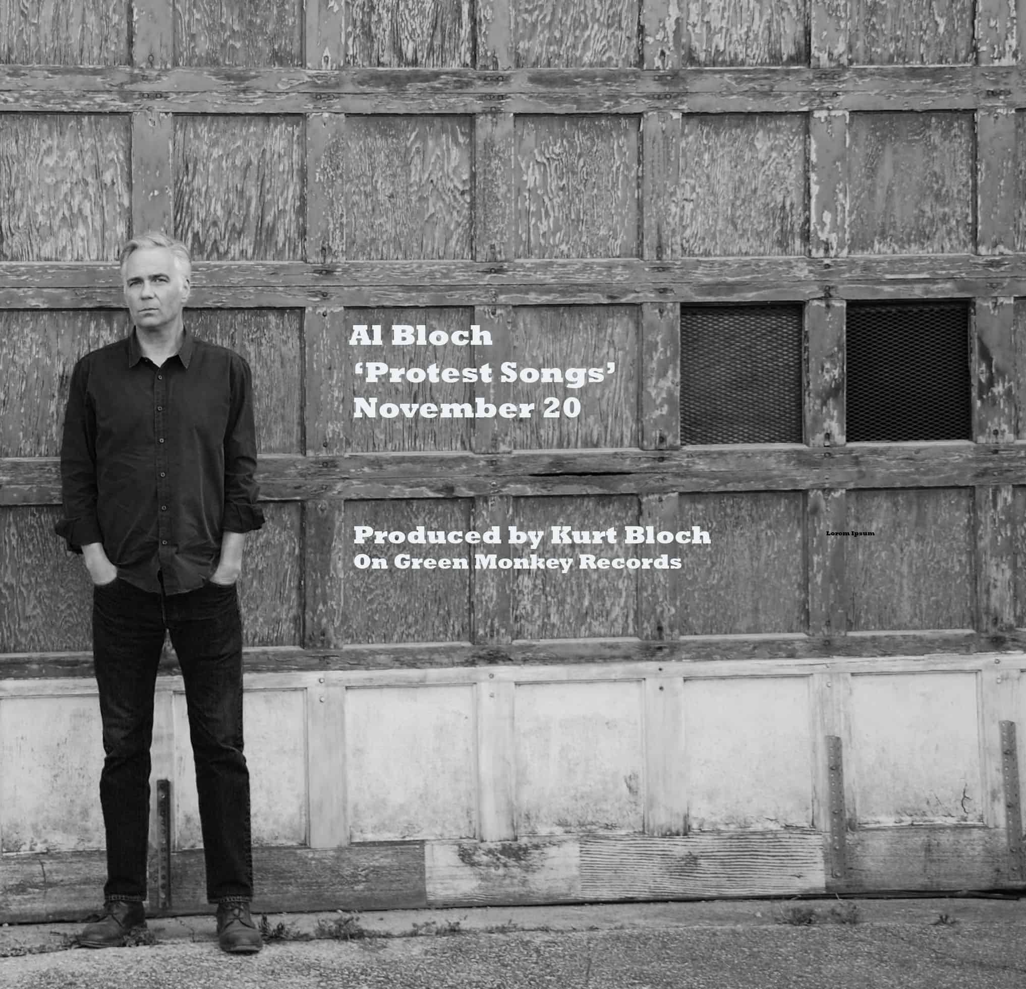 "New Al Bloch album ""Protest Songs"" Nov. 20!"