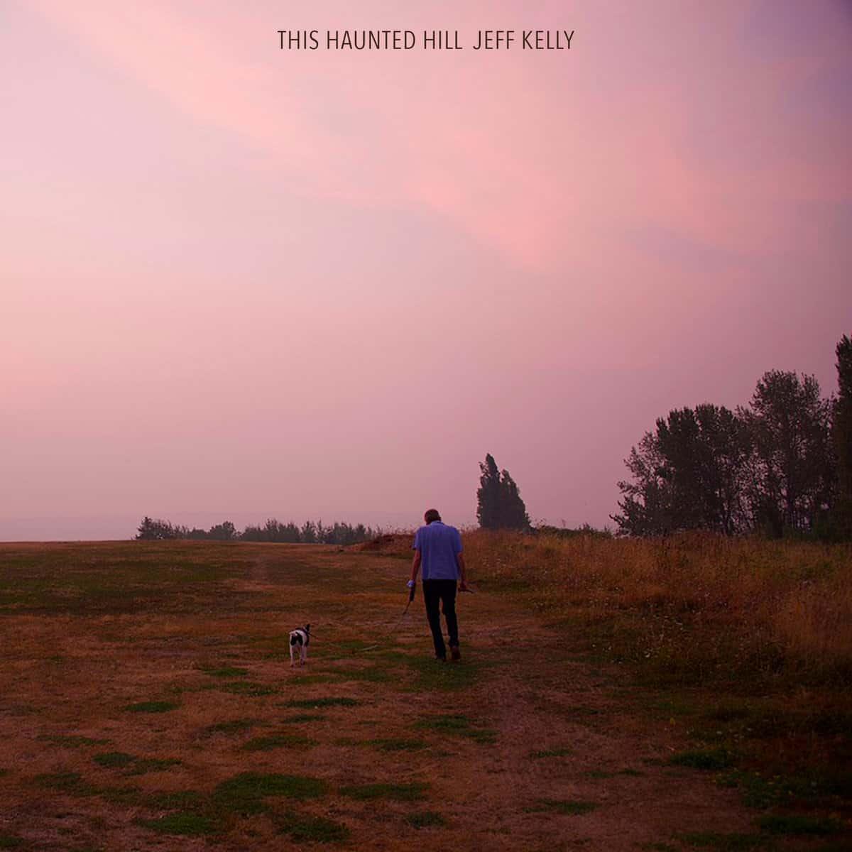 Jeff Kelly - Haunted Hill