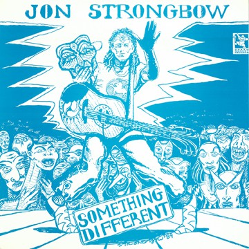 April 2021: Jon Strongbow – Something Different