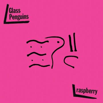 Glass Penguins - raspberry cover art