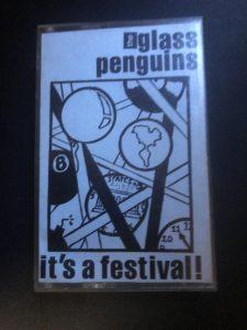 Glass Penguins It's A Festival