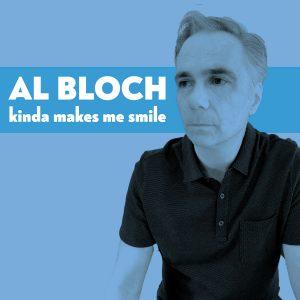 Al Bloch Kinda Makes Me Smile cover